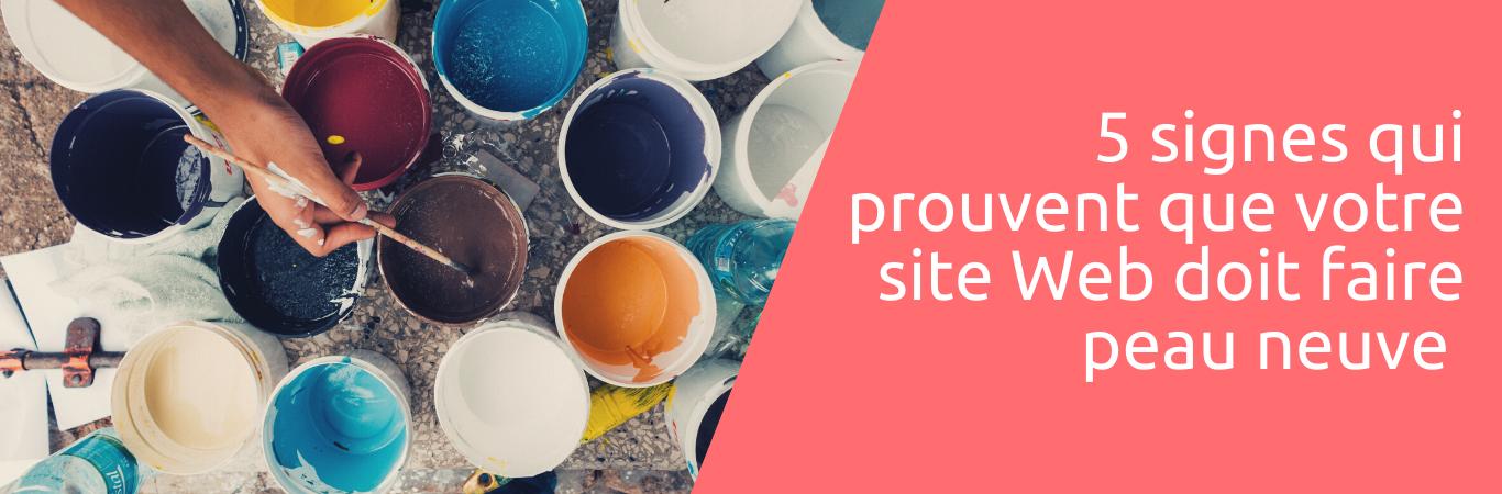 5 signes qui prouvent que votre site Web doit faire peau neuve
